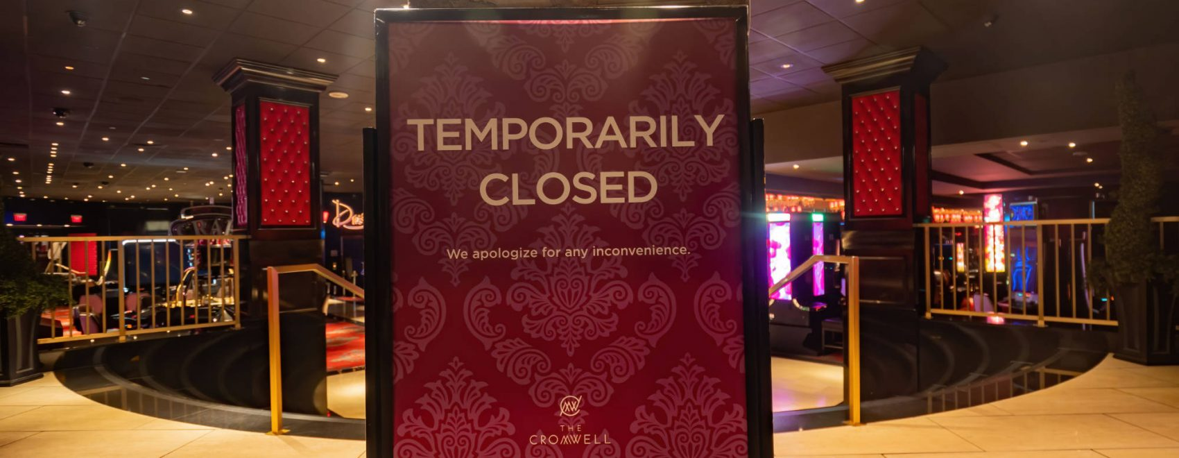 Cromwell Casino is Closed